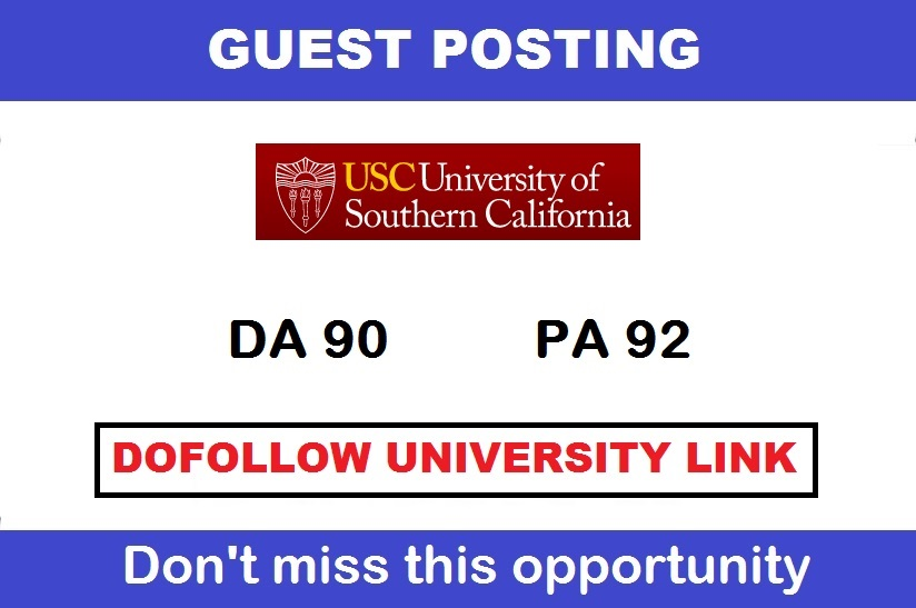 I will make guest post on univesity of southern california da91 pa72 doollow blog for 5