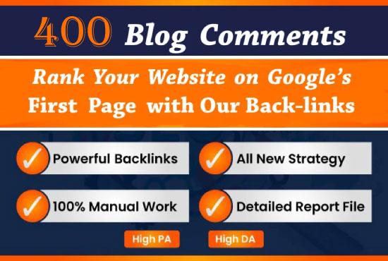I will do manual 400 dofollow blog comments backlinks high da pa