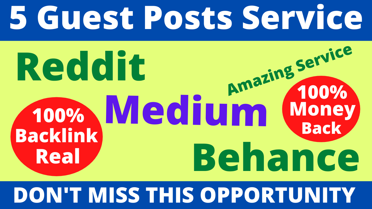 3 Guest Post With High DA PA Sites With Reddit Medium And Behance to Boost Your Website