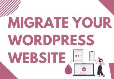 Migrate Your WordPress Website