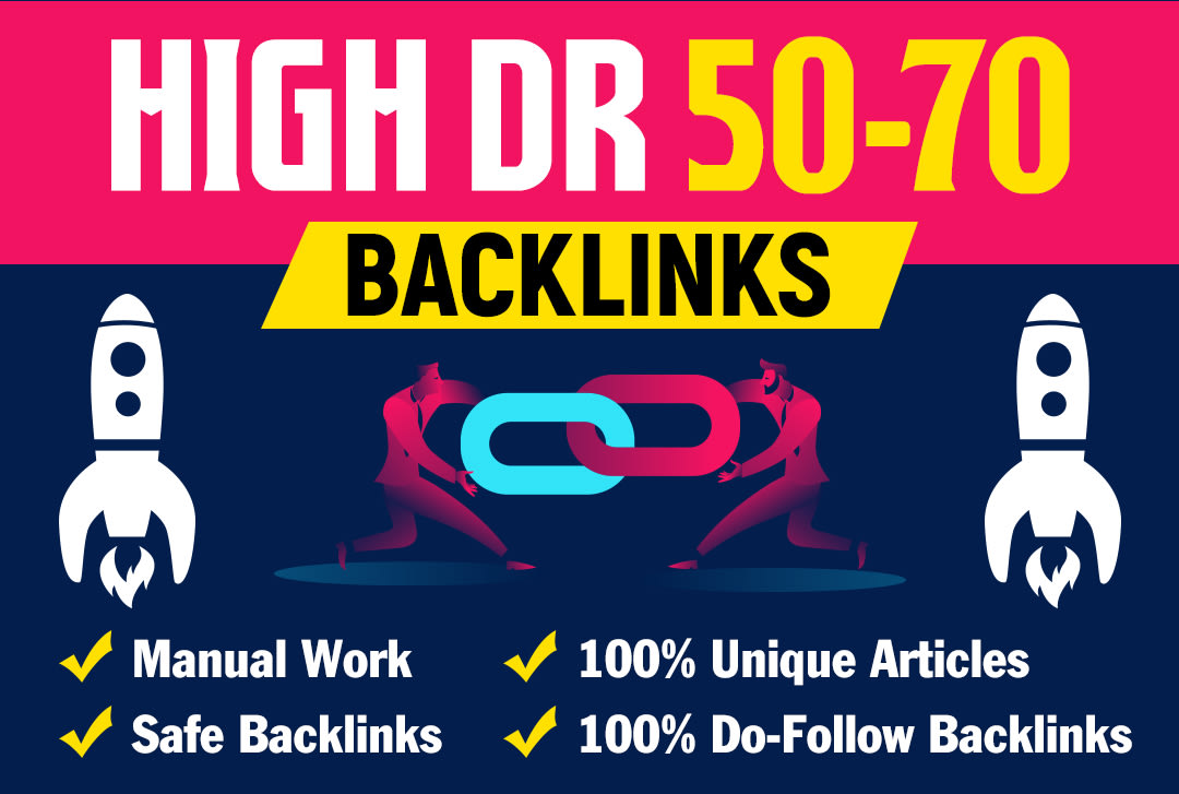 I will create DR 50 to 70 high quality dofollow backlinks for seo