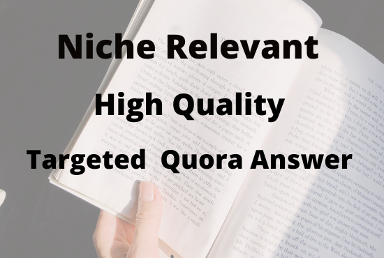 Create Guaranteed Niche Relevant 10+ HQ Quora Answer with website link