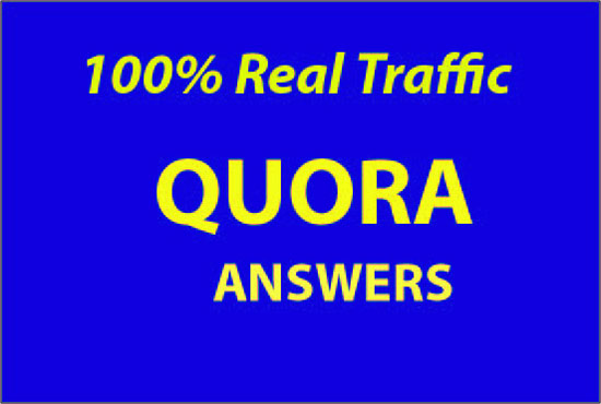 Guaranteed Targeted Traffic with 20 Quora answers.