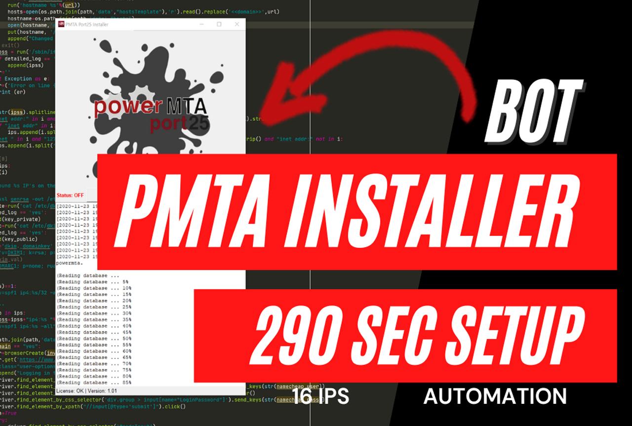 I will give you my powerMTA auto install bot