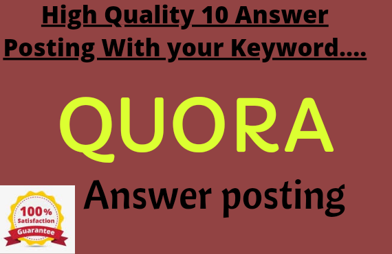 Guranted traffic with 10 High quality QUORA Answer
