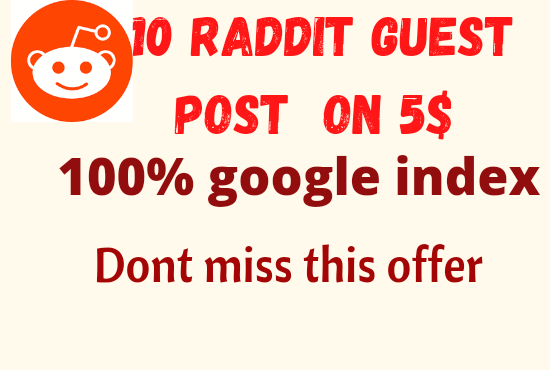 Write and Publish 10 Raddit Guest Blog Post DA 99