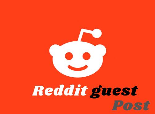 Promote your website 10 HQ Reddit Guest Post
