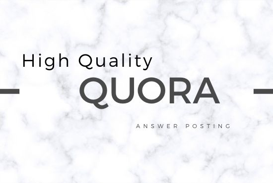 I will do 10 High Quality Quora Answer Posting with your keyword & URL