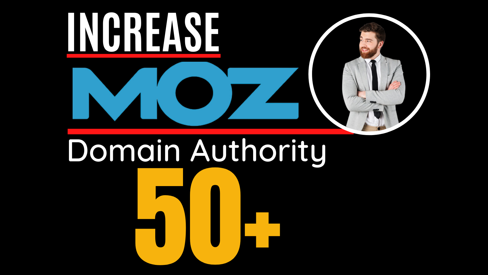 I will increase moz domain authority,  increase moz da 0 to 50 plus