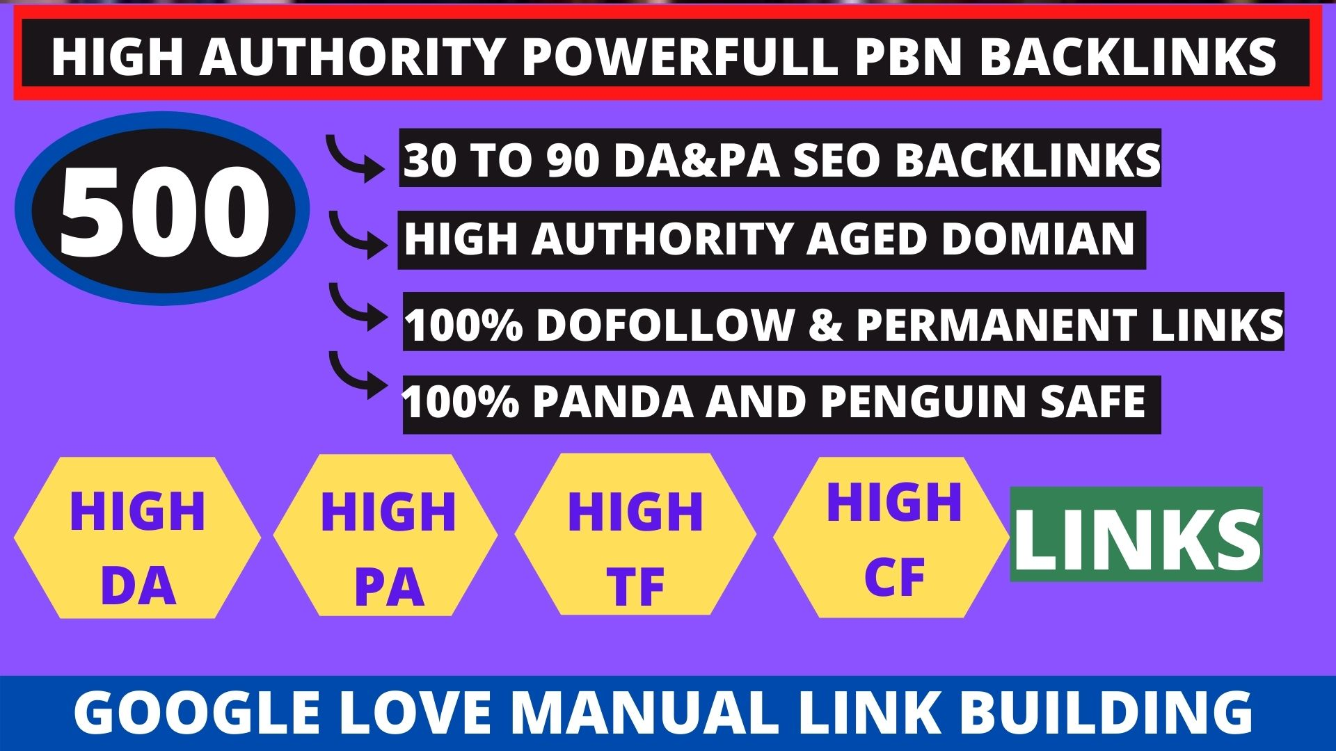 Get powerfull 500+ pbn backlink with high DA/PA/TF/CF on your homepage with unique website