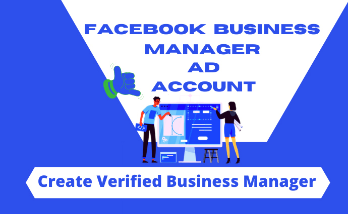 I will completely manage your business manager,  ad account