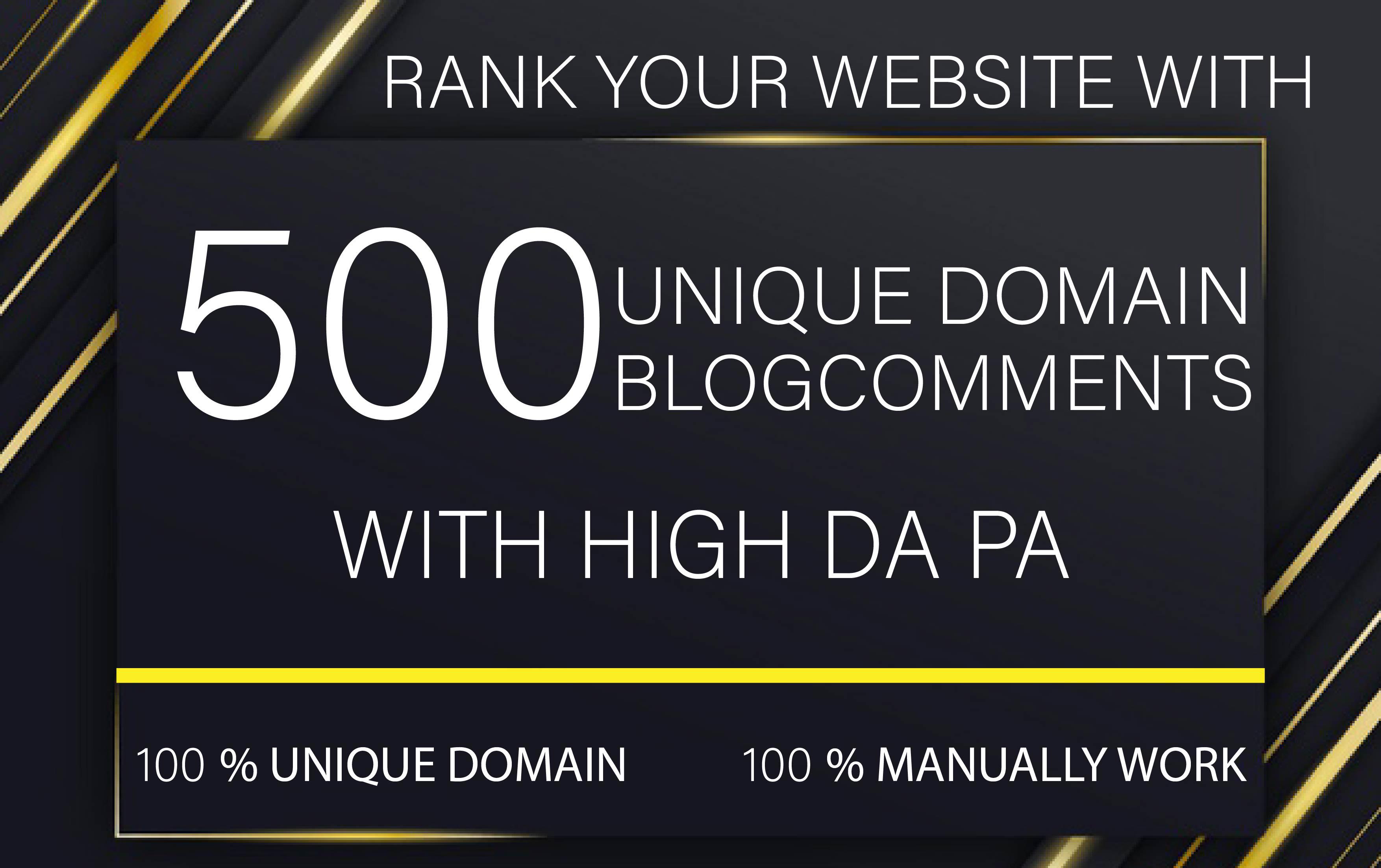 Create 500 unique domain blogcomments with high da pa