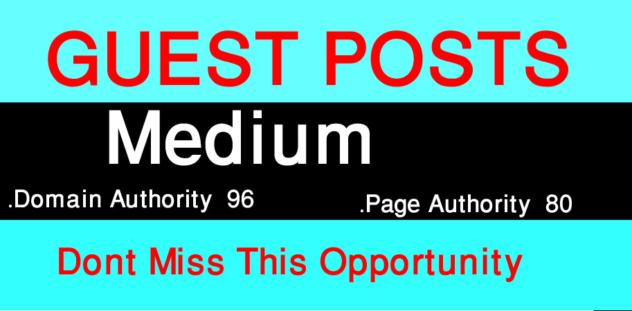 I Will Write And Publish A Guest Posts On Medium. Com DA 96, PA 80.