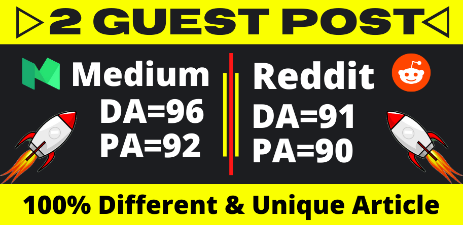 Write and publish 2 High Quality Guest post on High DA sites with Raddit and Medium.