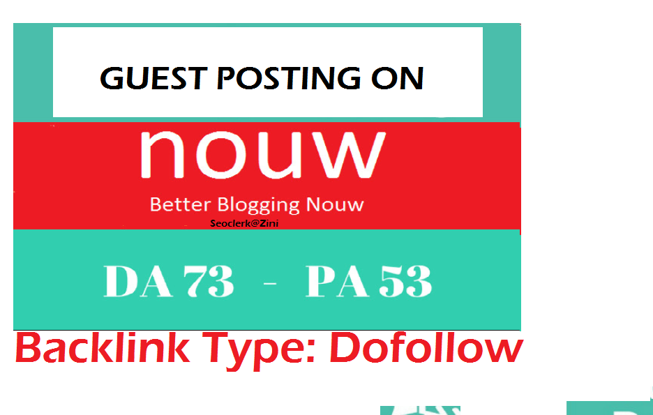 Able to publish Guest content on Nouw. com Dofollow