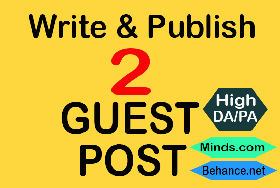 I will write and publish 2 guest post in behance,  minds