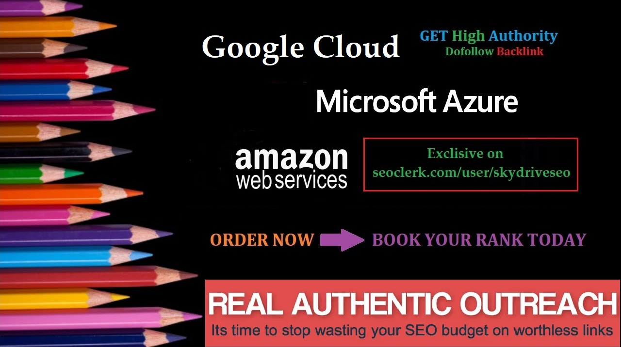 Do Guest posting on AMAZON AWS,  GOOGLE CLOUD & MICROSOFT AZURE with Powerful links