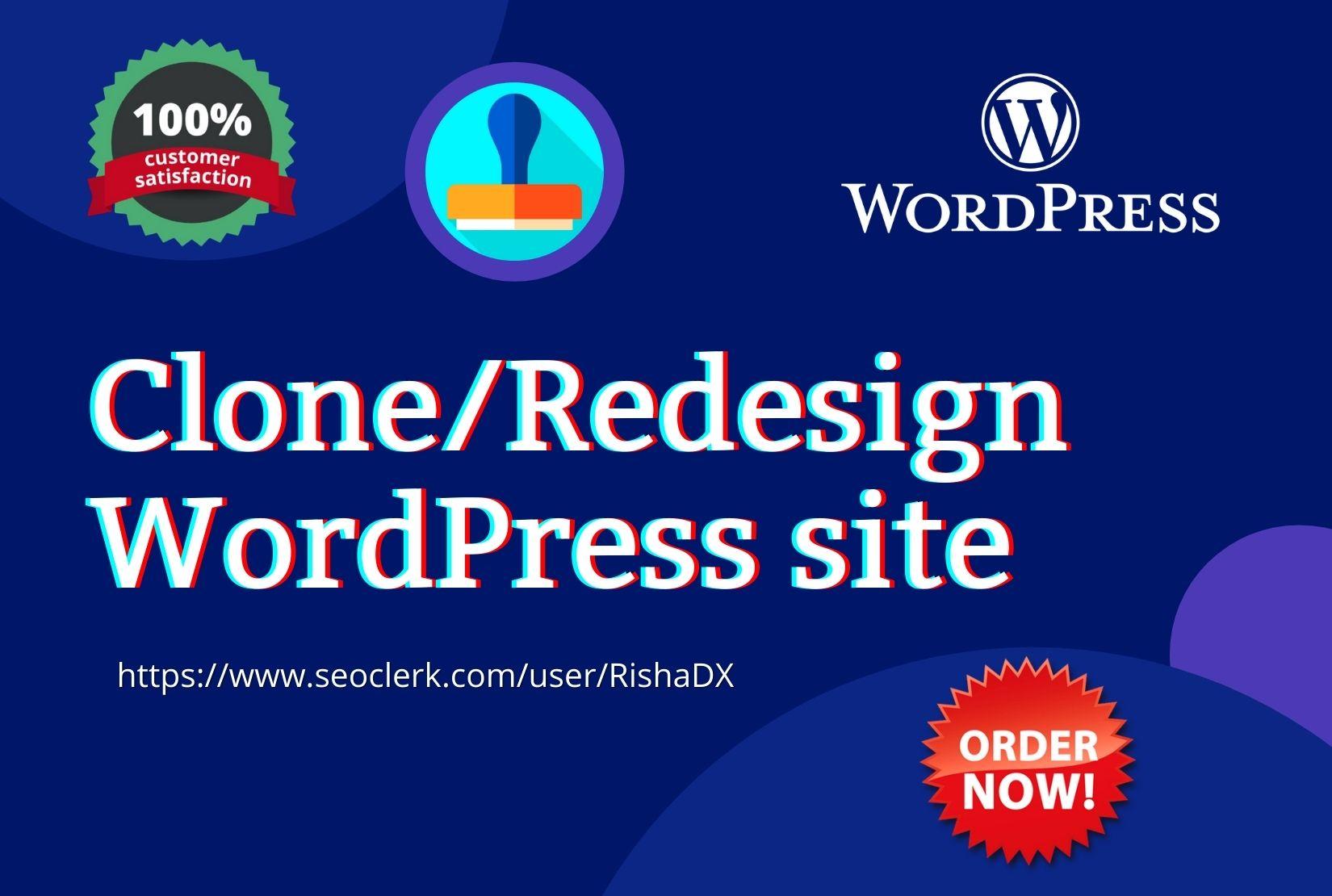 I will do clone duplicate redesign wordpress website