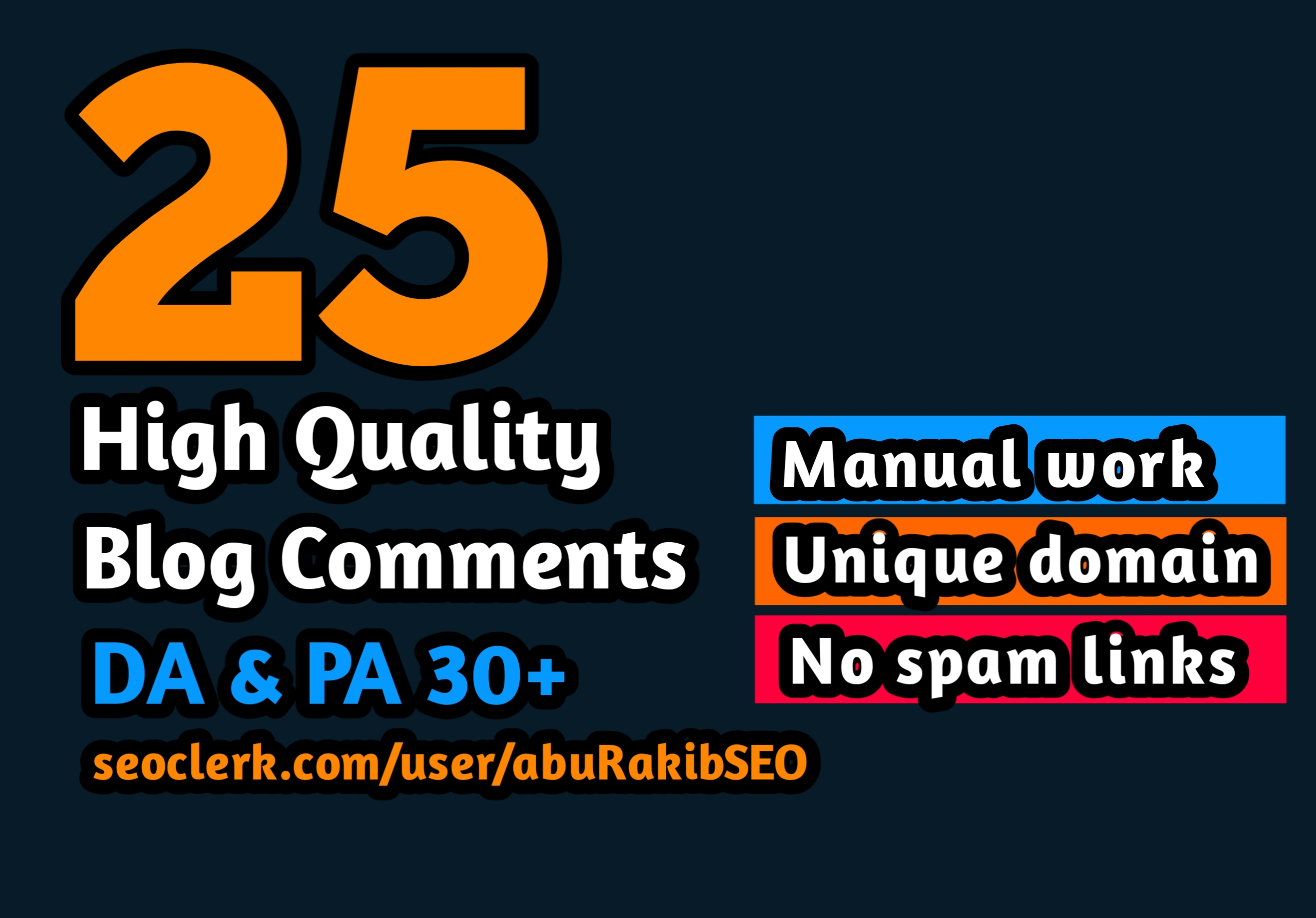 Manually create 25 High Quality Blog Comments