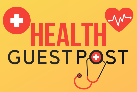 Write & Provide 5 Permanent health guest post DA 50+