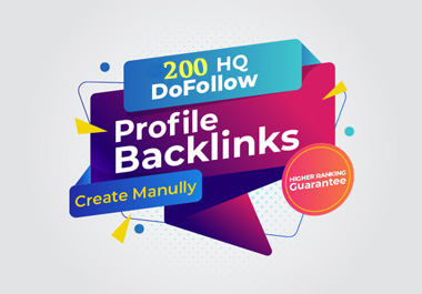 I Will Build 200 High Authority Profile Backlinks SEO