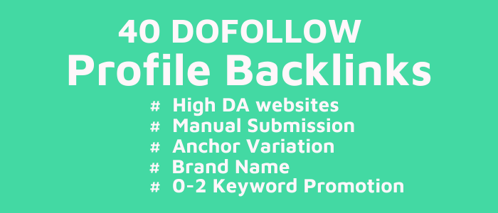 40 High DA Profile Backlinks Manually Submission