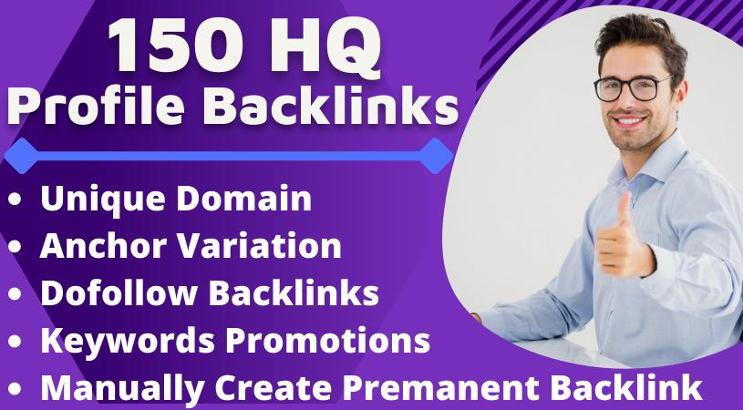 I Will Build Manually 150 HQ SEO Profile Backlinks