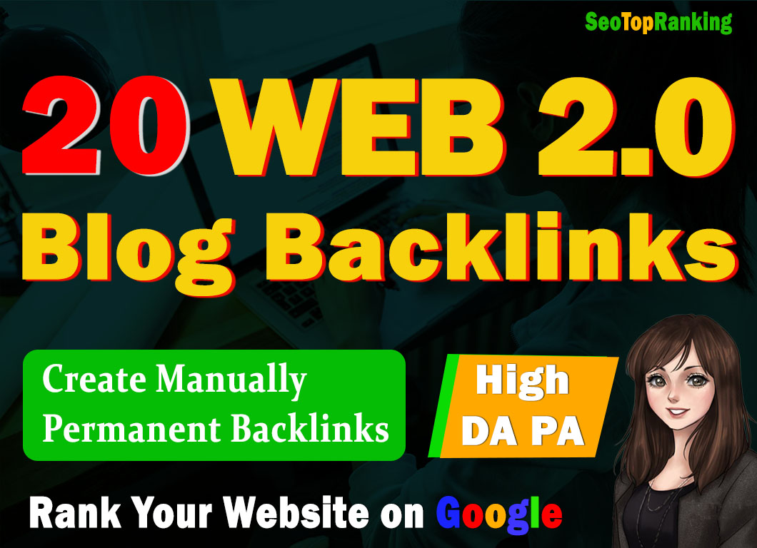Boost your Rank With High Web2.0 Blog Backlinks Niche Related Articles and indexing