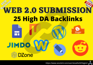 I Will Create 25 High Authority Web 2.0 Backlinks Will Generate Your Huge Web Traffic