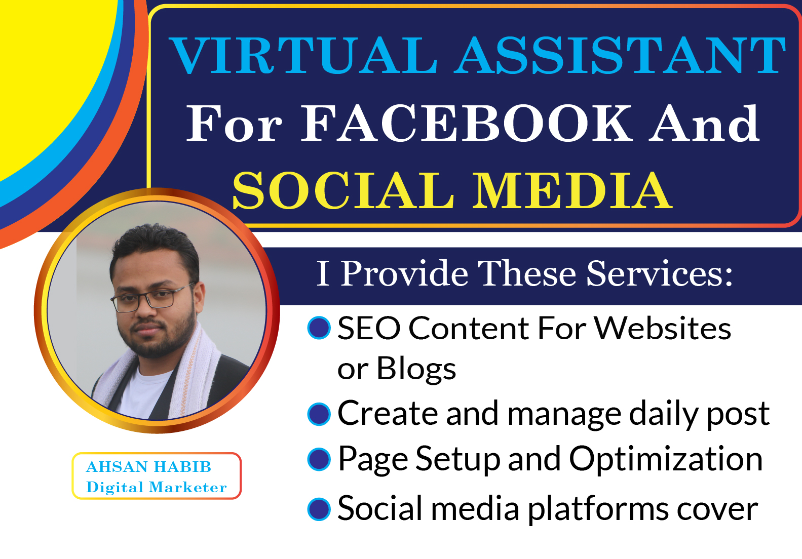 I will be your Virtual Assistant for Social Media Manager