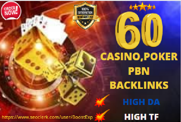 Create Powerful 60 PBN Backlinks for Casino,  Gambling and Poker + Homepage High DA Links
