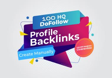 Get 100 High Quality SEO Profile Backlinks Manually