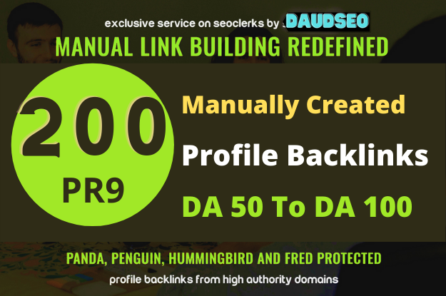 I Will Create 200 High Quality Profile Backlinks PR9 Or DA 50+ to 100 HQ Google Dominating