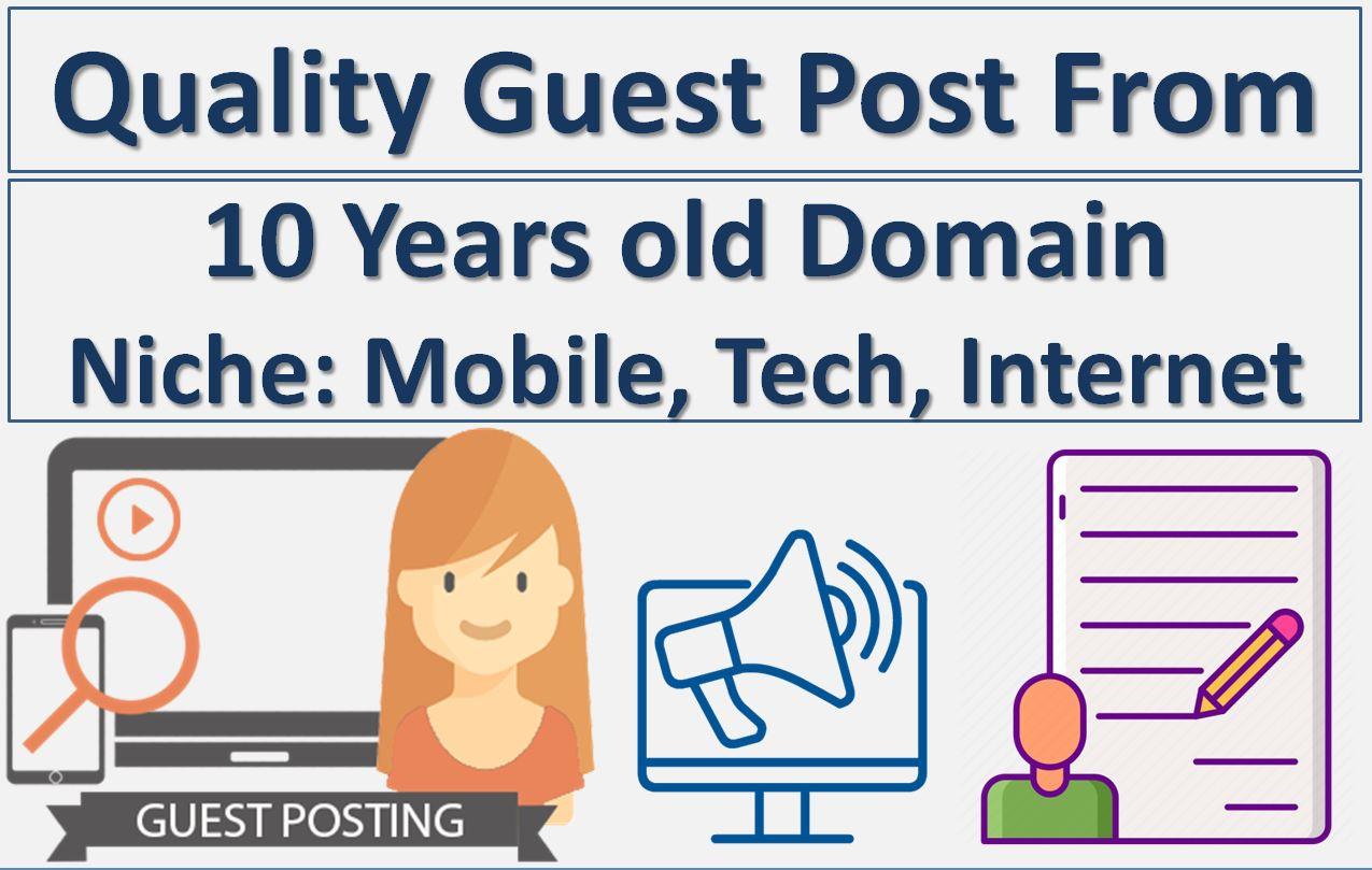 Writing and Guest Posting With DF Backlink For SEO Campaign 10 Years Old Site