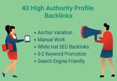I will do 40 High Quality DA 80+ Profile Backlinks Manually