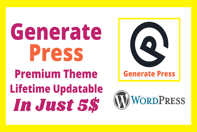 I will install generate-press premium WordPress theme with Official License