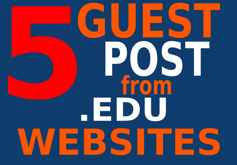 5 Premium EDU Guest Post backlinks on TOP UNIVERSITY sites