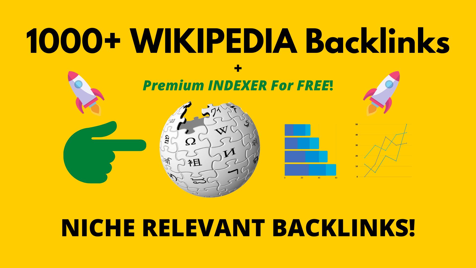 1000+ Wikipedia Powerful Niche Relevant Backlinks.