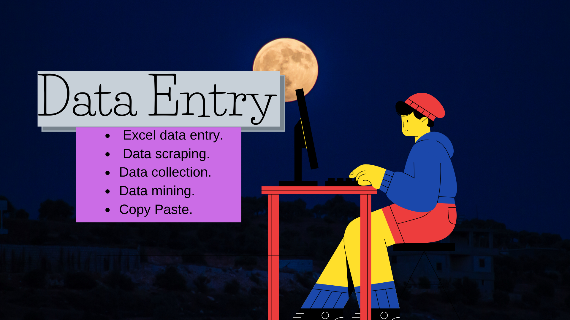 I will do any work of your data entry very well.