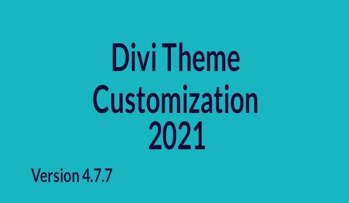 I will do divi theme customization
