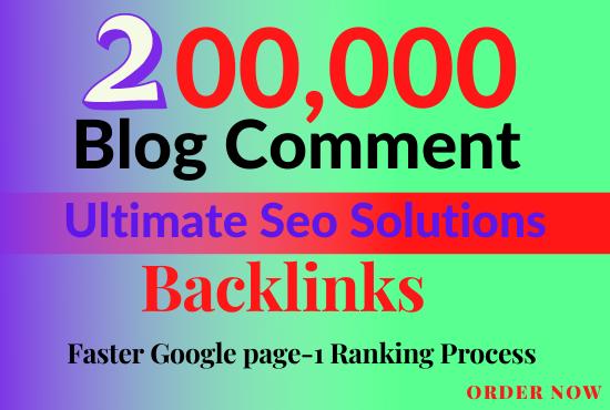 I'll create 200,000 GSA Blog Comments Backlinks for Google Ranking