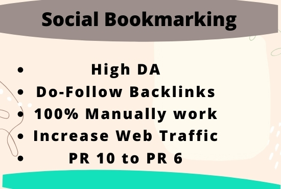 I will do 50 social bookmarking on high DA/PA backlinks.