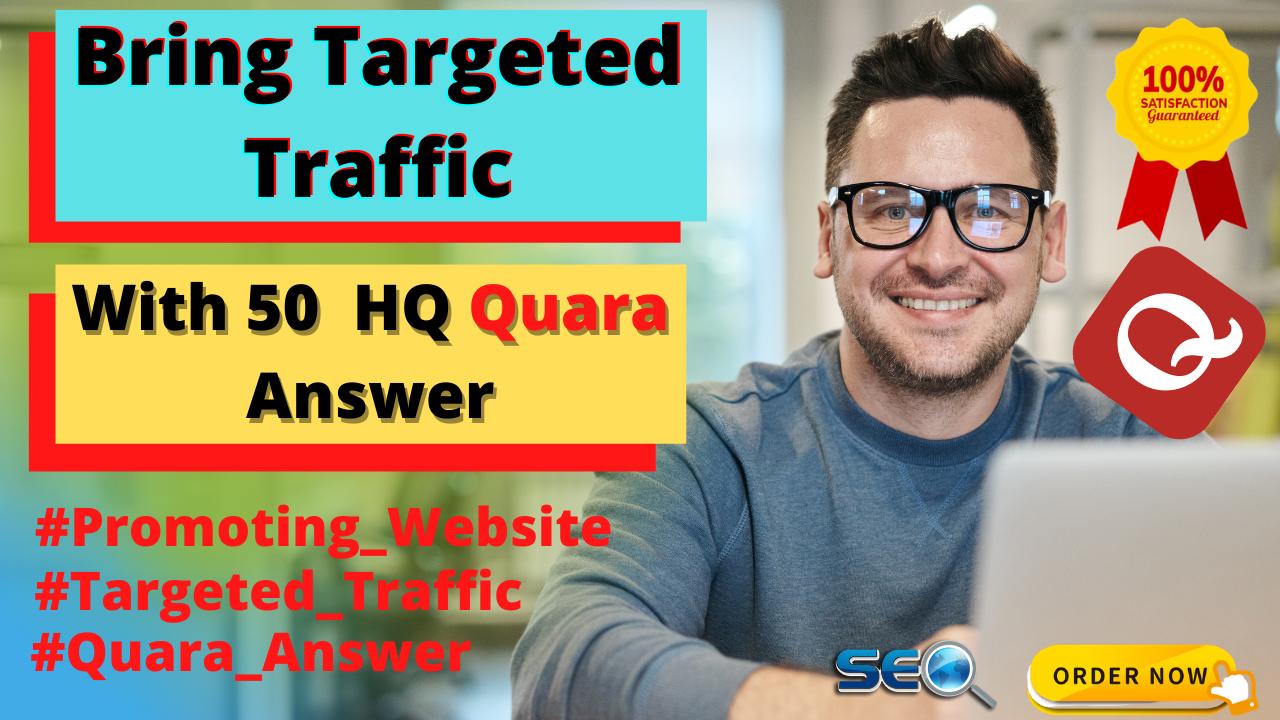 I Will Do 50 HQ Targeted Traffic Quara Anwser