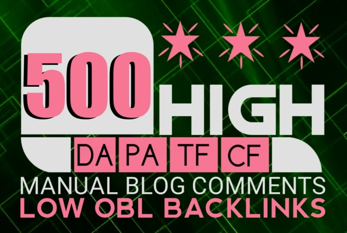 Create Manual 500 High Quality Do-follow Blog Comments High Authority Backlinks