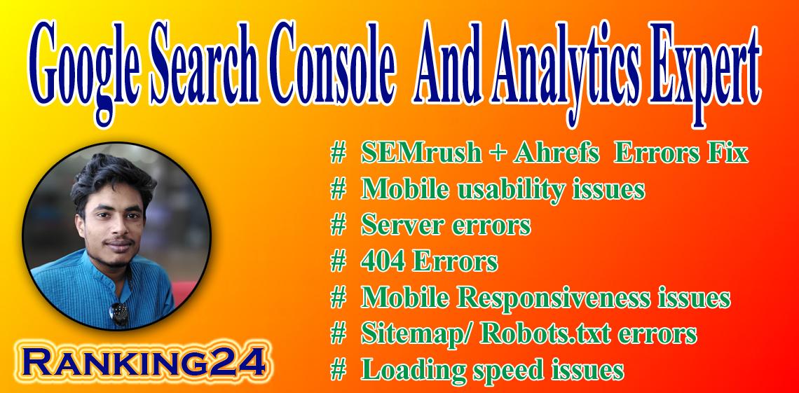 I will do fix search console,  google analytics, semrush,  ahref,  moz,  index coverage errors