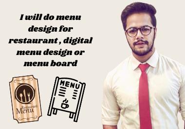 I will do menu design for restaurant,  digital menu design or menu board