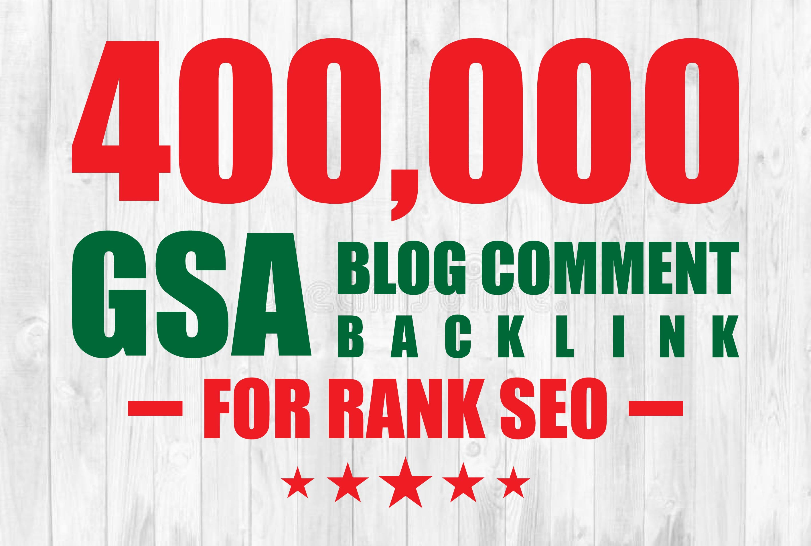 I will provide 400k GSA High Quality blog comments backlinks