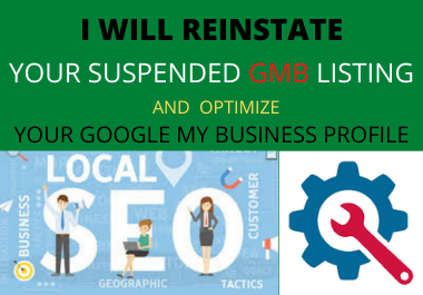 I will reinstate your suspended and disabled google my business profile.