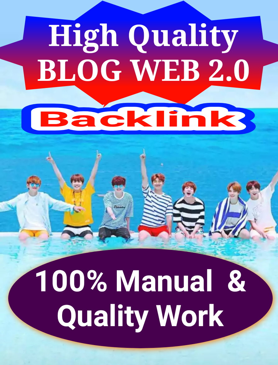 I Create High Quality Web 2.0 Backlinks Manually In Your Website