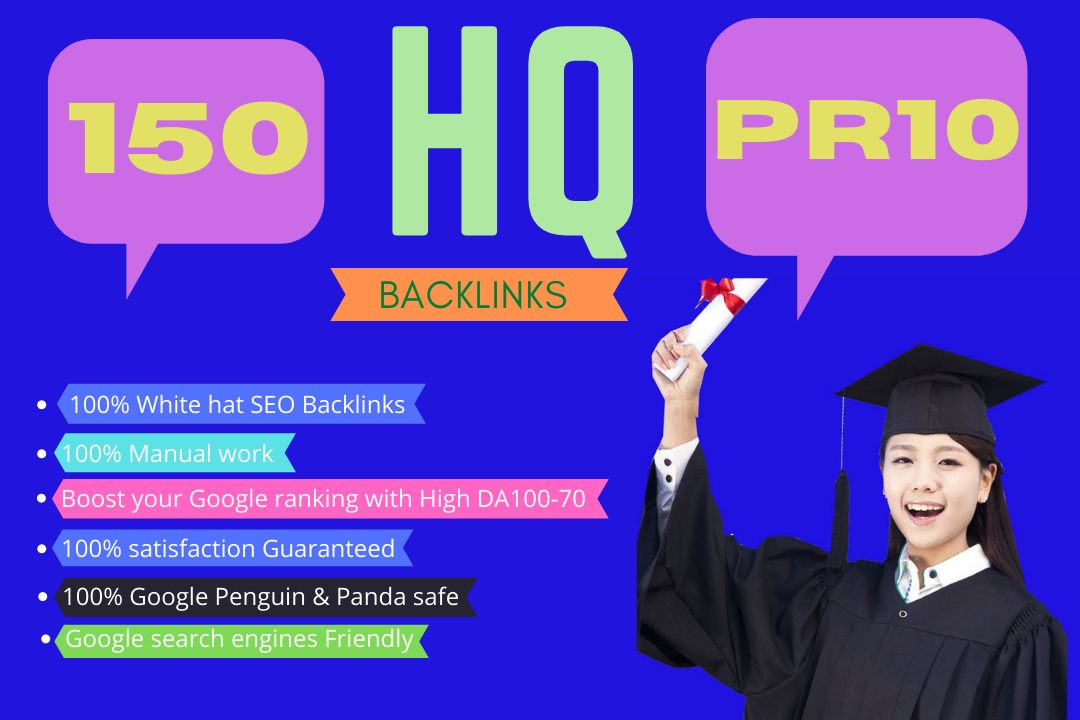 Get 150+ High Quality PR10 seo Backlinkss with High DA100-70 for Boost your Google Rank.